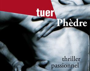 « Tuer Phèdre » à Bascan