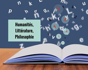 Humanités, Littérature, Philosophie