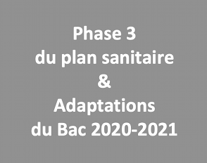 Phase 3 du protocole sanitaire renforcé du lycée Bascan et adaptations du Bac pour l'année scolaire 2020-2021