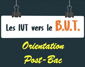 Orientation post-Bac : à partir de septembre 2021, le D.U.T. est remplacé par le B.U.T.