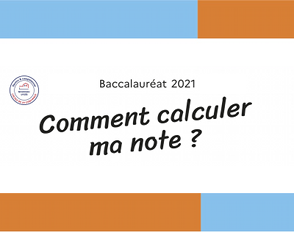 Bac2021 : comment calculer ma note ?